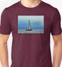 Life at Sea on a Sailboat Unisex T-Shirt