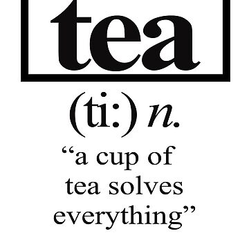 'A Cup of Tea Solves Everything' Cute Adorable Tea Lover Gift by leyogi