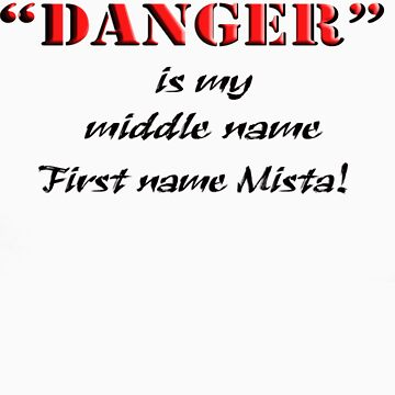 """""""DANGER"""" is my middle name.. by StarKatz"""