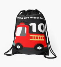 Fire Truck Sound The Alarm I'm 10! Drawstring Bag