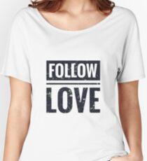 Follow love Women's Relaxed Fit T-Shirt