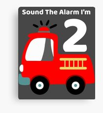 Fire Truck Sound The Alarm I'm 2! Canvas Print