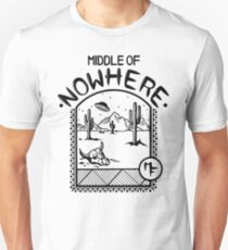 MIDDLE OF NOWHERE Unisex T-Shirt