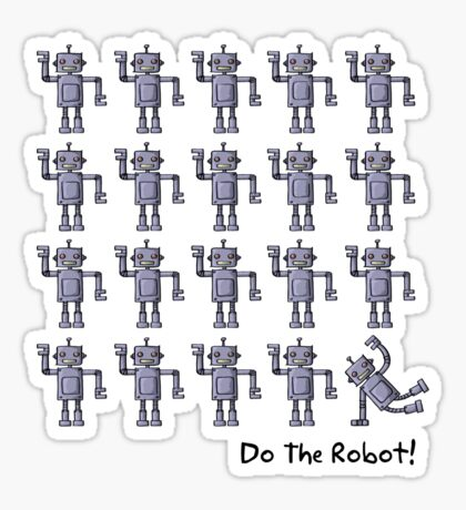Do The Robot! (light) Sticker