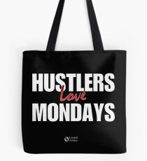 Hustlers Love Mondays Tote Bag