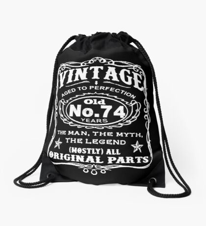 Vintage Aged To Perfection 74 Years Old Drawstring Bag