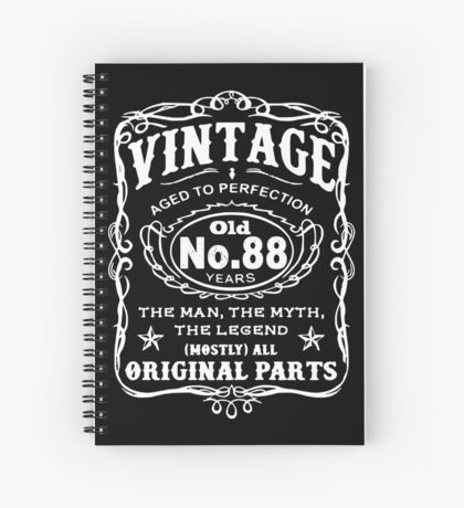 Vintage Aged To Perfection 88 Years Old Spiral Notebook