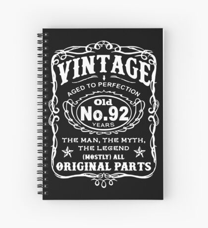 Vintage Aged To Perfection 92 Years Old Spiral Notebook