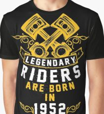 Legendary Riders Are Born In 1952 Graphic T-Shirt