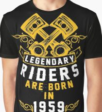 Legendary Riders Are Born In 1959 Graphic T-Shirt