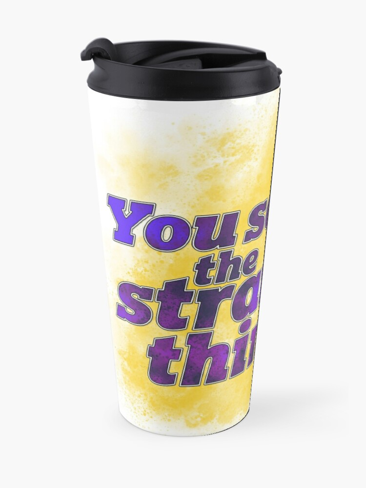 Alternate view of You say the strangest things! Travel Mug