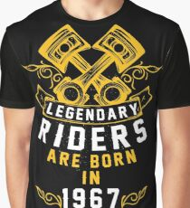 Legendary Riders Are Born In 1967 Graphic T-Shirt
