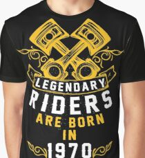 Legendary Riders Are Born In 1970 Graphic T-Shirt