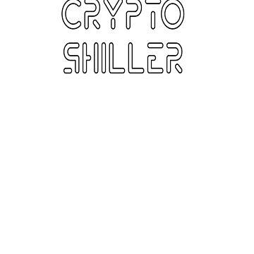 Crypto Shiller - Crypto Tshirt by TFever