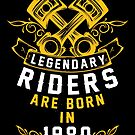 Legendary Riders Are Born In 1980 by wantneedlove