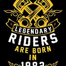 Legendary Riders Are Born In 1982 by wantneedlove