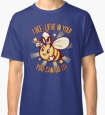 Beelieve in Yourself - Bee Pun Classic T-Shirt