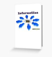 Informatics tee-shirt and stickers Greeting Card