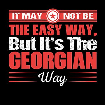 It May Not Be The Easy Way. But It's The Georgian Way by MusicReadingSav