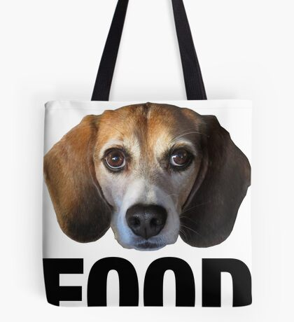 Give The Dog Your Food Tote Bag