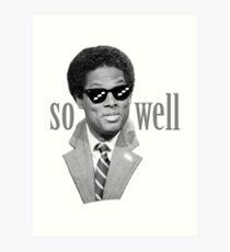 Thomas Sowell - Also gut Kunstdruck