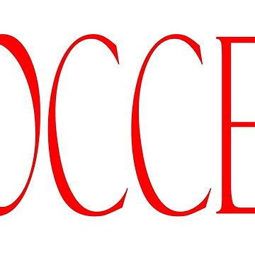 Soccer, in red type by TOMSREDBUBBLE