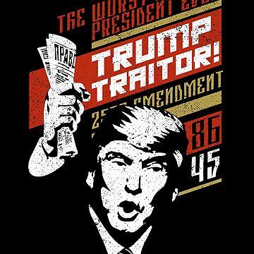 Soviet Russia Propaganda Anti Trump 86 45 Traitor  by zeno27
