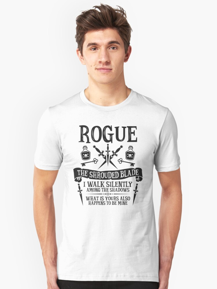 ROGUE, THE SHROUDED BLADE - Dungeons & Dragons (Black Text) Unisex T-Shirt Front