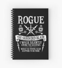 ROGUE, THE SHROUDED BLADE - Dungeons & Dragons (White Text) Spiral Notebook