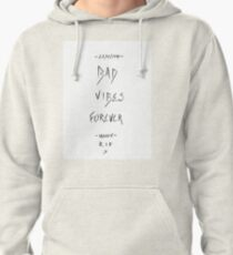 Bad Vibes Forever - XXXTentacion Pullover Hoodie