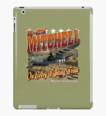 North American B-25 Mitchell On Every Fighting Front iPad Case/Skin