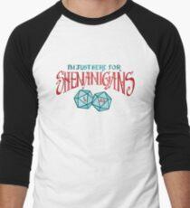 Camiseta ¾ estilo béisbol Aquí para Shenanigans