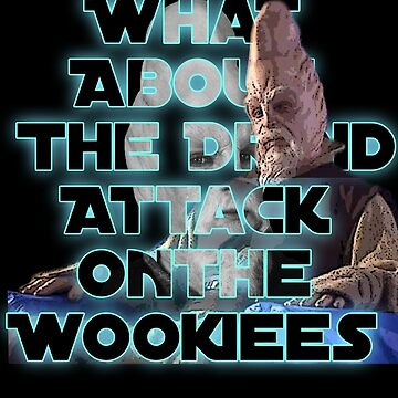 droid attack on the wookies - Star Wars - Meme by shaz3buzz2