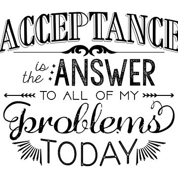 Acceptance is the Answer - Chalk Typography by RecoveryGift