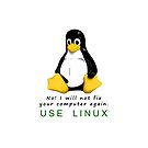 No! I will not fix your computer again. Use Linux by robbrown