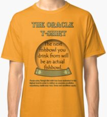 Fishbowl; The Oracle T-shirt Classic T-Shirt