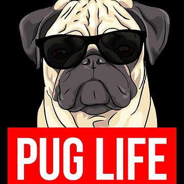 Pug Life - Pug Lover by fromherotozero