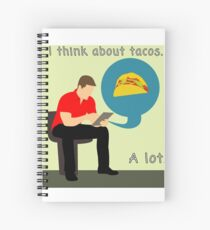 I think about tacos Spiral Notebook