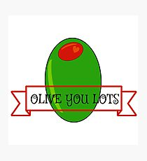 """olive you """"I love you"""" olive Photographic Print"""
