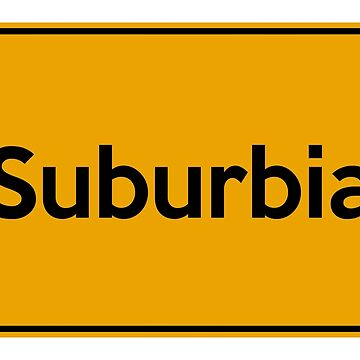 City Sign Germany - Suburbia by eileendiaries