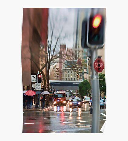 Rain, Rain Go AWAY!  Sydney - Australia Poster