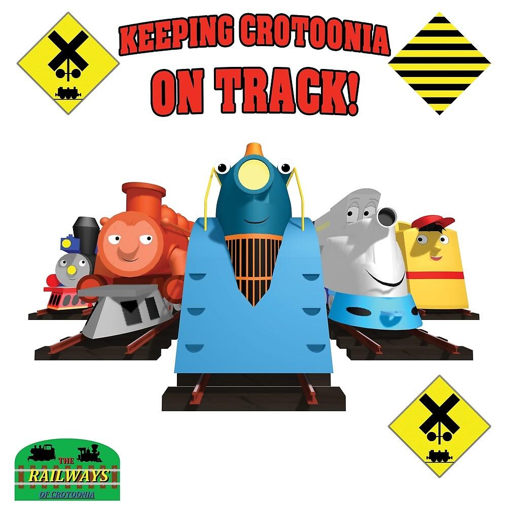 """Crotoonia - """"Keeping Crotoonia on Track!"""" by TheMilanTooner"""