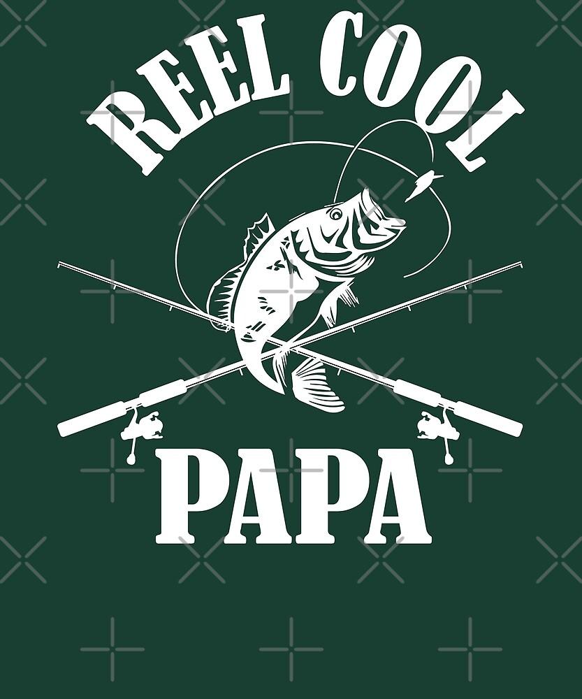 Reel Cool Papa - Fisherman by edgyshop