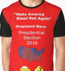 President Nero's slogan Graphic T-Shirt