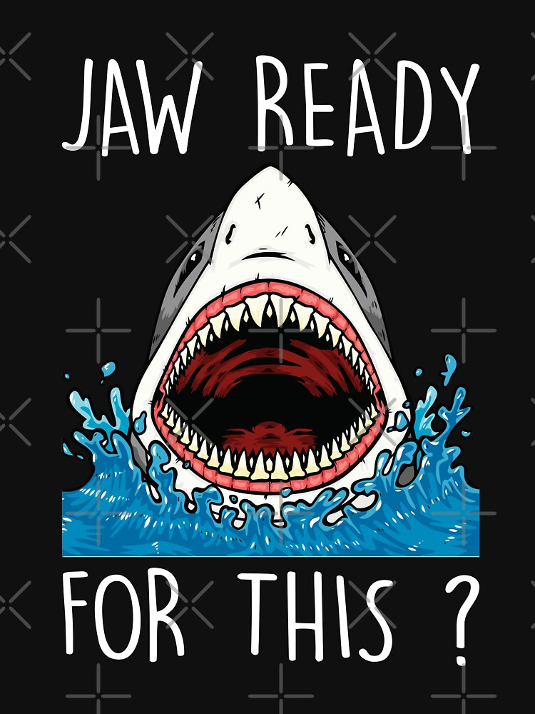 Jaw Ready For This Funny Shark Love Week T-shirt by liuxy071195