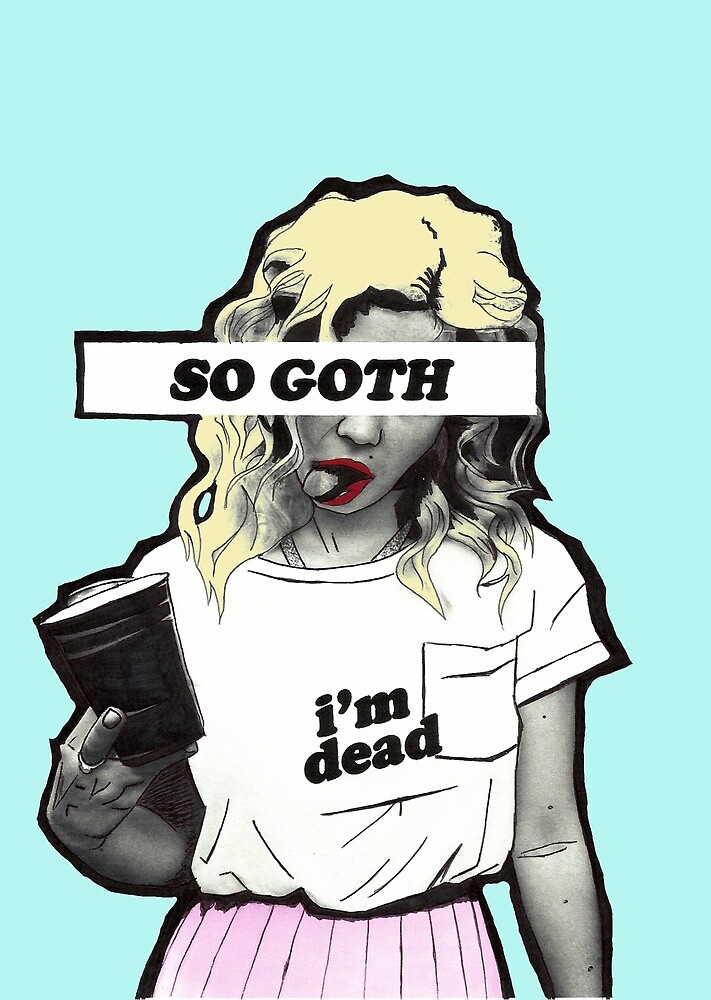 SO GOTH by Bxthhs