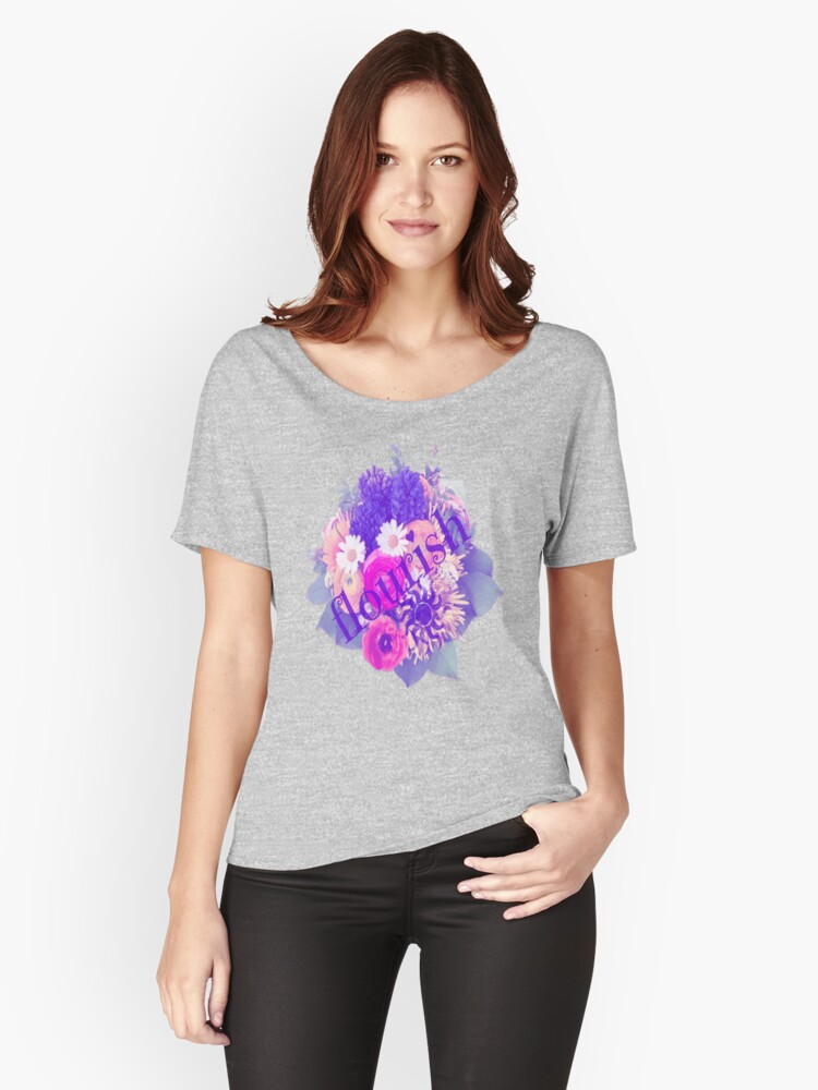 FLOURISH into the best vesion of YOU by Nikki Ellina Women's Relaxed Fit T-Shirt Front