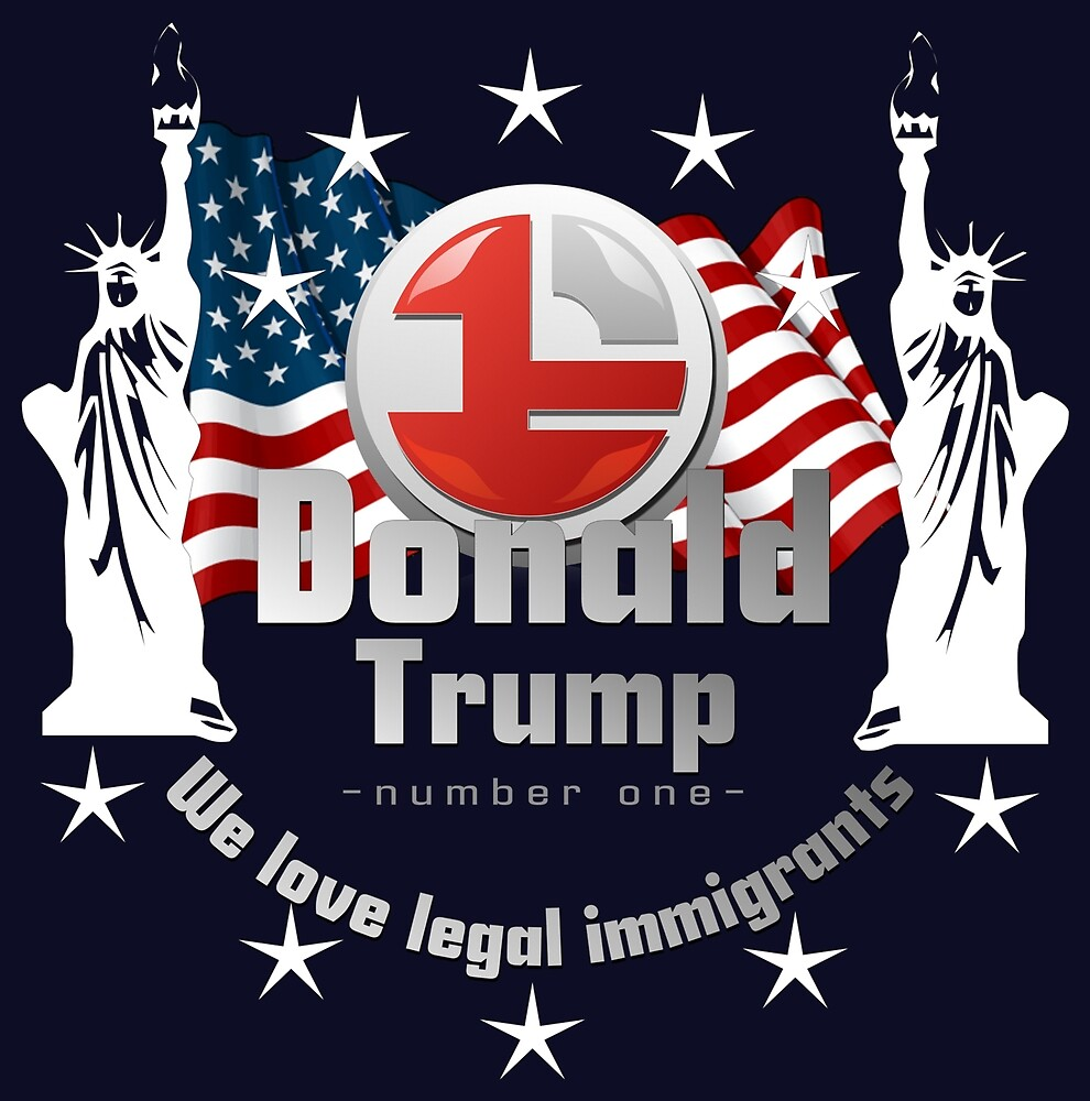 We love legal immigrants by deflo