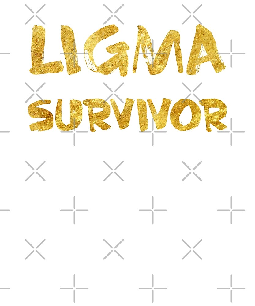 Ligma Survivor by Superhygh