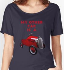 My Other Car Is A...... Women's Relaxed Fit T-Shirt